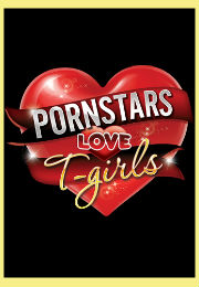 Pornstars Love T-girls