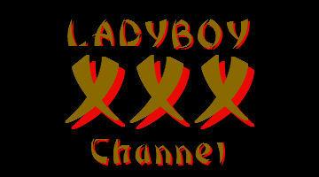 Ladyboy XXX Channel