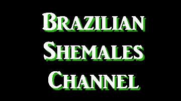 Brazilian Shemales